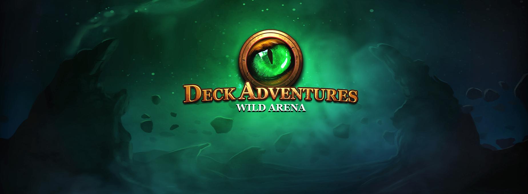 Deck Adventures - Wild Arena